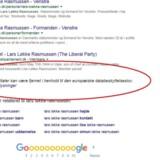 Søger man på Danmarks statsminister på Google, får man besked om, at nogle søgeresultater kan være udeladt som følge af EU-Domstolens afgørelse om, at det skal være muligt. Men nu tager ønskerne om at blive glemt overhånd, mener internetgiganten.
