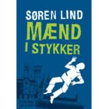 »Mænd i stykker« af Søren Lind.