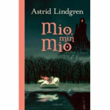 »Mio, min Mio« af Astrid Lindgren.