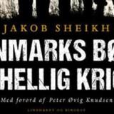 Jakob Sheikh: »Danmarks børn i hellig krig«