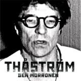 »Den Morronen« af Thåström.