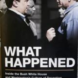 Med udgivelse af bogen »What Happened« har Scott McClellan brud sin loyalitet over for præsident Bush, som han var talsmand for, i en grad, så McClellans tidligere kolleger nu undsiger ham.