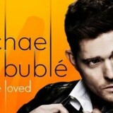"""Michael Bublé: """"To Be Loved"""". Cover"""