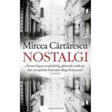 Mircea Crtrescu: »Nostalgi«