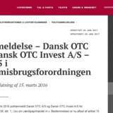 Finanstilsynet har anmeldt kapitalfirmaet Dansk OTC for kursmanipulation.