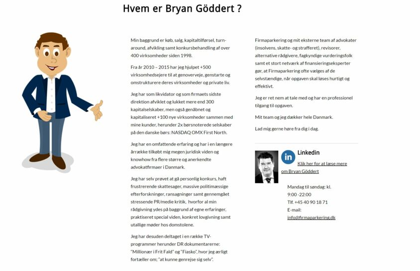 bb964d67386 Han ser sig selv som manden, der udfordrer de grådige advokater. Bryan  Göddert har 600 konkurser bag sig