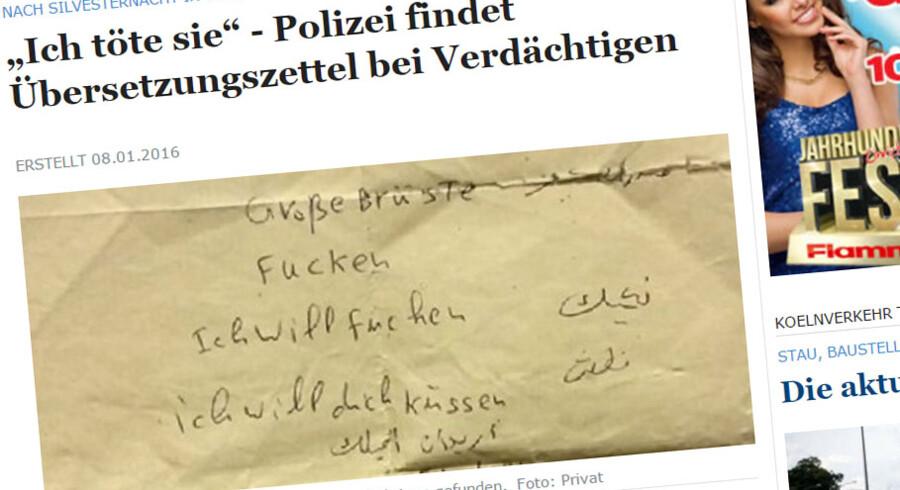 Ifølge en lokal avis har politiet i Køln hos en af de mistænkte fundet en seddel med oversættelse af afgørende fraser mellem tysk og arabisk.
