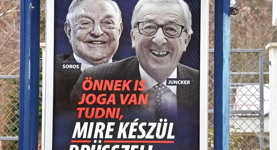 I Budapests gader hænger der plakater med Kommissionsformand Jean-Claude Juncker og den ungarsk-fødte amerikanske milliardær, George Soros. På plakaten står der - »Alle har ret til at kende til forslagene, der i bund og grund bringer Ungarns sikkerhed i fare«. Det er Ungarns regering og dermed Viktor Orban, der står bag kampagne. Nu har EUs top fået nok.