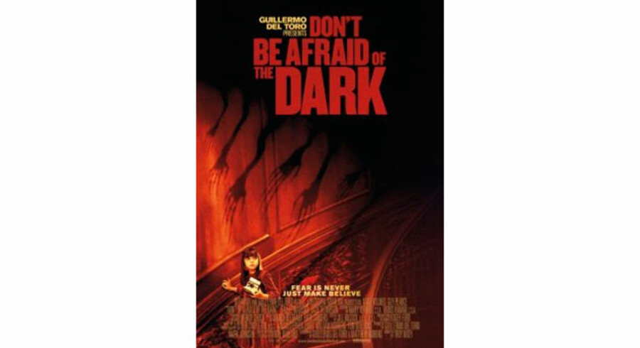 »Don't be afraid of the dark«