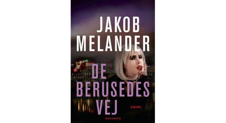 Jakob Melanders »De berusedes vej«.