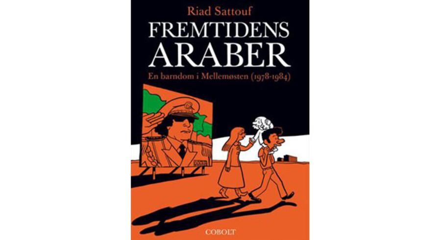 »Fremtidens araber«. af Riad Sattouf.