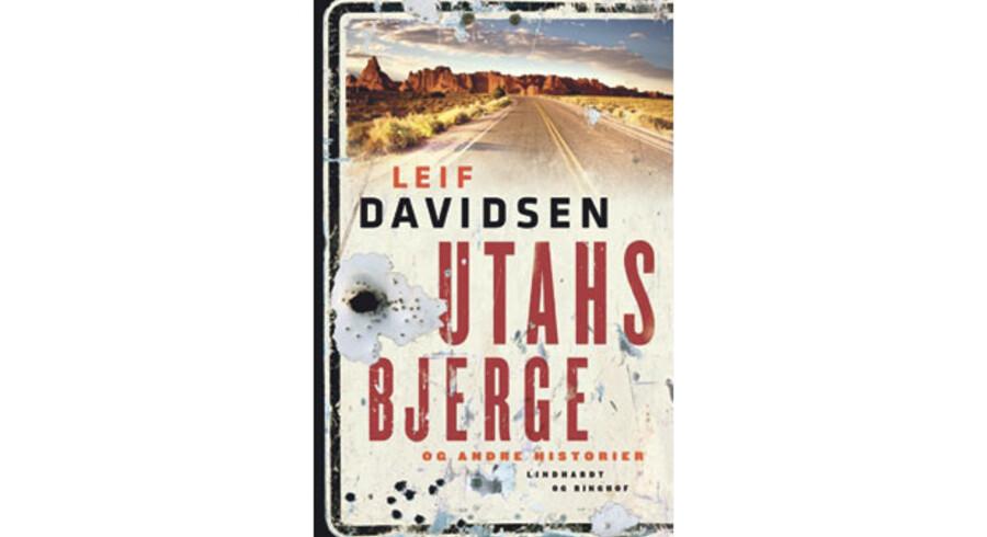 Leif Davidsen: »Utahs Bjerge og andre historier«