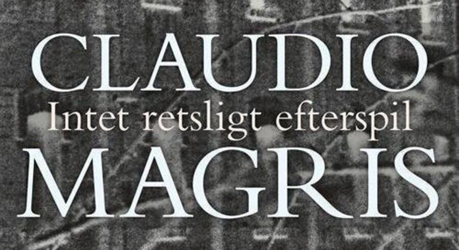Claudio Magris: »Intet retsligt efterspil«