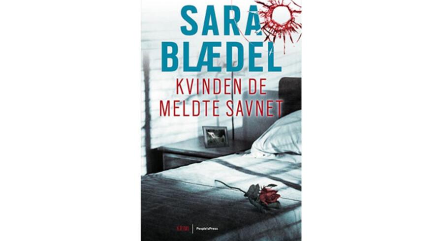 »Kvinden de meldte savnet« af Sara Blædel