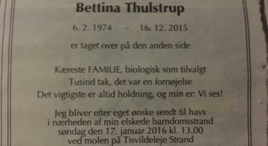 »Vi ses!« Sådan tog Bettina Thulstrup afsked med verden. Hun skrev sin egen dødsannonce.