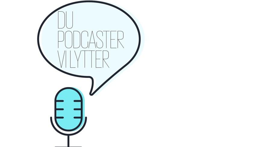 Vi podcaster mere end nogensinde.