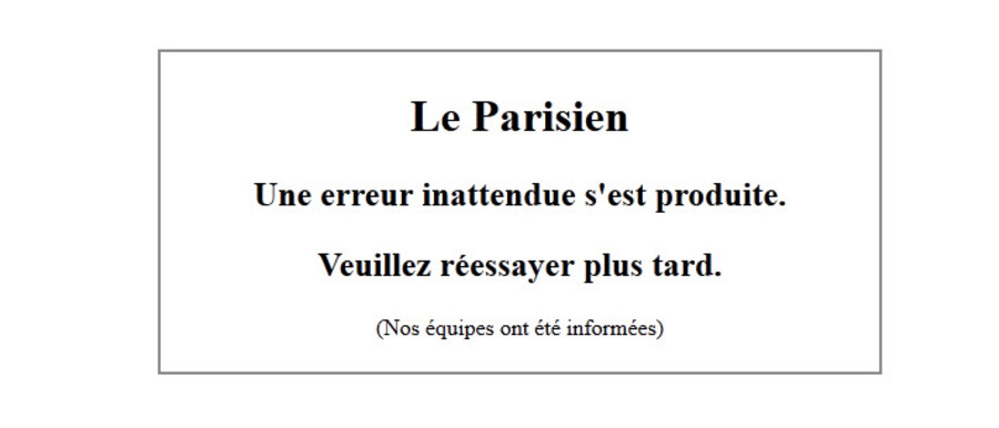 Sådan ser forsiden ud på Le Parisien: »En uventet fejl er opstået. Prøv venligst igen senere.