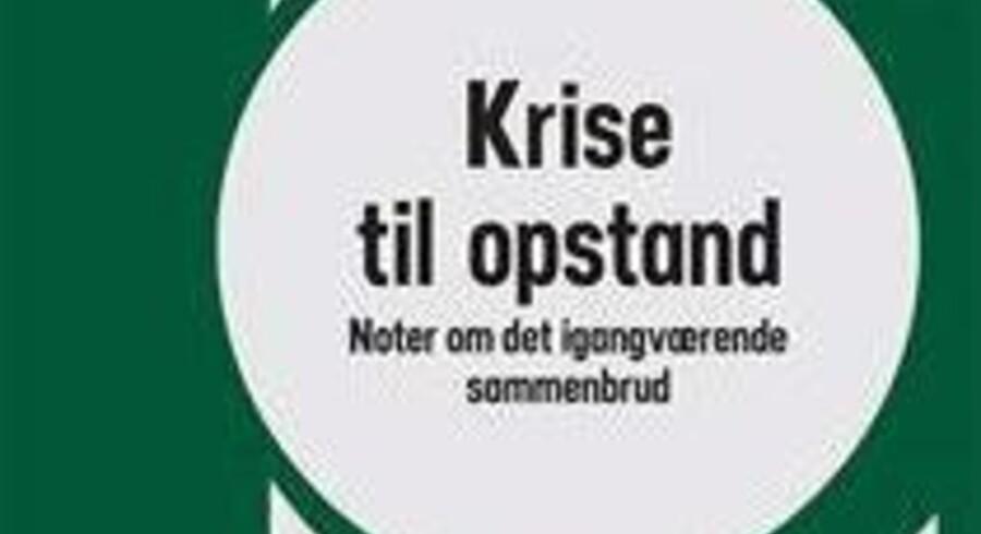 """Mikkel Bolt: """"Krise til opstand"""""""