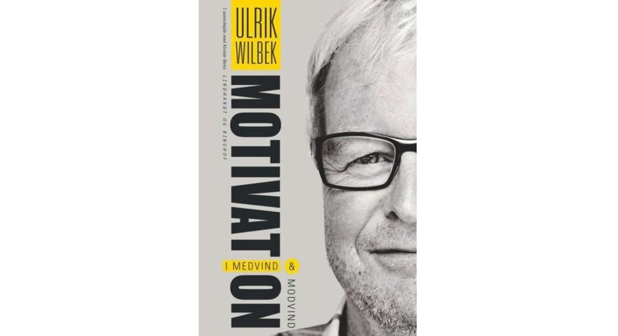 Motivation - i medvind og modvind. Ulrik Wilbek. Lindhardt og Ringhof. 192 sider. Pris: 250kr.