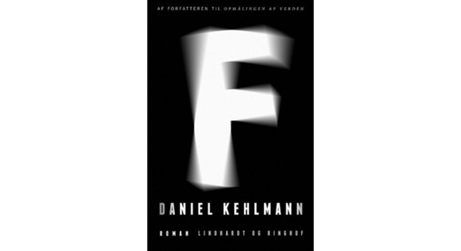 »F« af Daniel Kehlmann