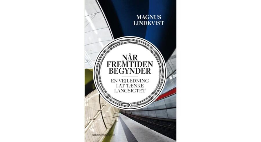 Berlingske Business Magasins redaktør Claus Skovhus anbefaler bogen »Når fremtiden begynder«.