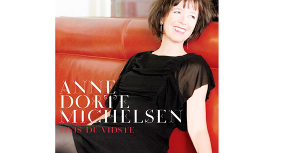 Anne Dorte Michelsen: »Hvis Du Vidste«