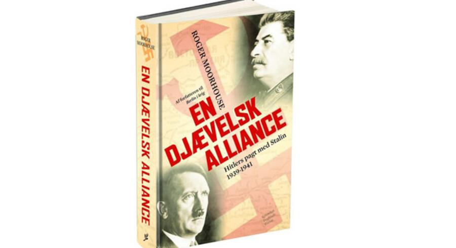 Roger Moorhouse: »En djævelsk alliance. Hitlers pagt med Stalin 1939-1941«