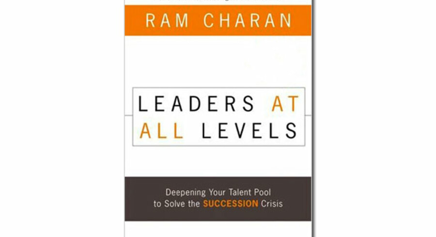 »Leaders at All Levels – Deepening Your Talent Pool to Solve the Succession Crisis« - Ram Charan