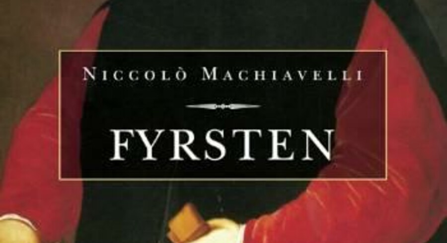 Fyrsten. Niccolò Machiavelli. Helikon. Er udkommet. 172 sider. Pris: 250 kr.