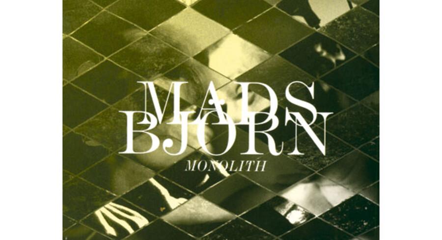 Mads Björn: »Monolith«