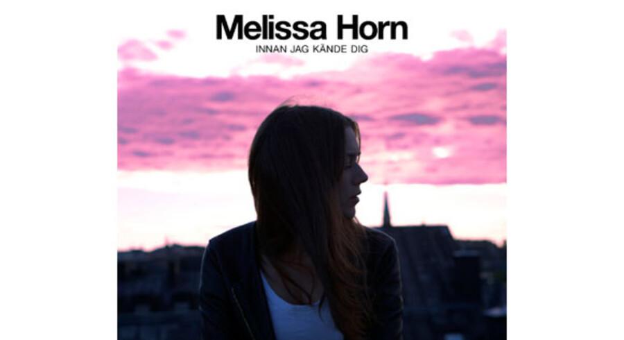 Melissa Horn: »Innan Jeg Kände Dig«