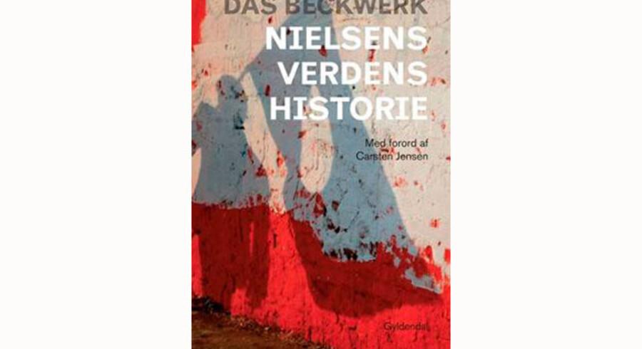 Das Beckwerk: »Nielsens verdenshistorie«