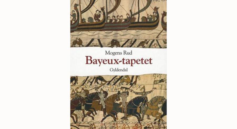 Mogens Rud: »Bayeux-tapetet«