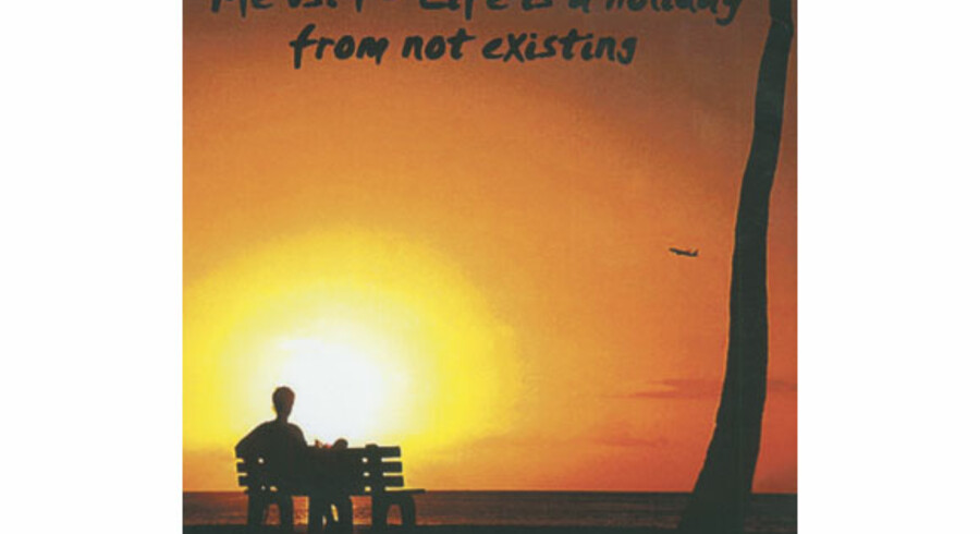 Me Vs. I: »Life Is A Holiday From Not Existing«