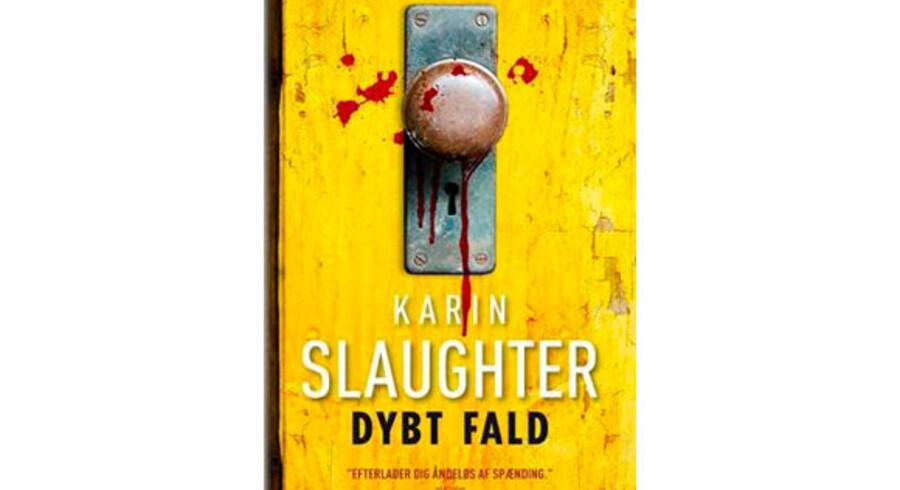 Karin Slaughter: »Dybt Fald«