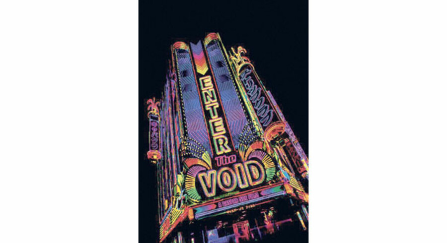 »Enter the Void«