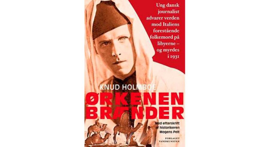 Knud Holmboe: »Ørkenen brænder«