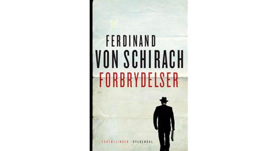 Ferdinand von Schirach: »Forbrydelser«.