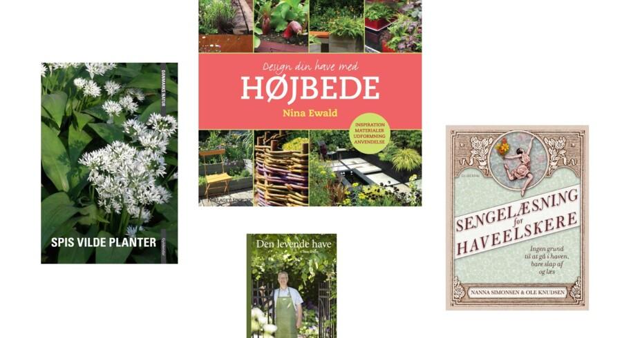 Et udvalg af de nyeste havebøger. Fra venstre: Spiselige planter, Design din have med Højbede, Den levende have og Sengelæsning for haveelskere.