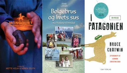 »Mongoliet, stemmer fra steppen« Af Mette Holm og Søren Zeuth. --- »Bølgebrus og livets sus« af Annie Larsen. --- »I Patagonien« af Bruce Chatwin.