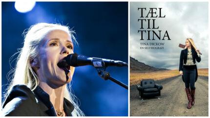 Tina Dickow har skrevet selvbiografien »Tæl til Tina«.